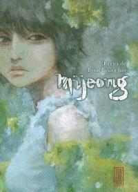 Mijeong : récits