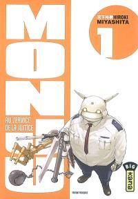 Monju, au service de la justice. Volume 1