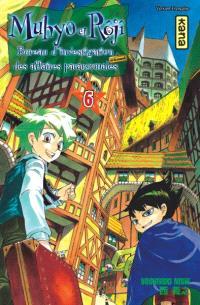Muhyo et Rôjî : bureau d'investigation des affaires paranormales. Volume 6