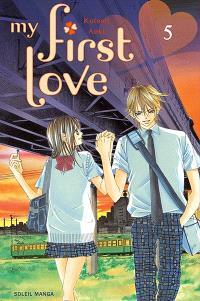 My first love. Volume 5