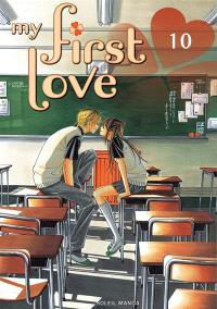 My first love. Volume 10