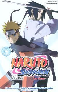 Naruto Shippuden : le film, Les liens