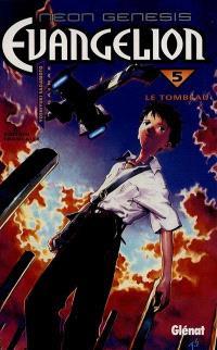 Neon-Genesis Evangelion. Volume 5, Le tombeau