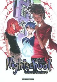 Nightschool : le livre des sorcières. Volume 2