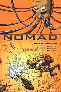 Nomad. Volume 3, Mémoires mortes