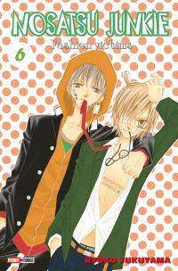 Nosatsu junkie : fashion victims. Volume 6