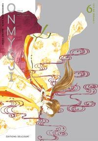 Onmyoji : celui qui parle aux démons. Volume 6