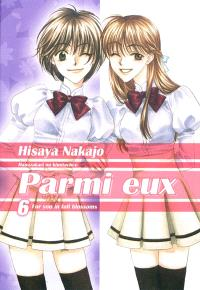 Parmi eux : for you in full blossoms. Volume 6