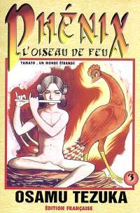 Phénix : l'oiseau de feu. Volume 3