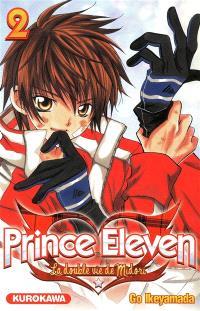 Prince Eleven : la double vie de Midori. Volume 2