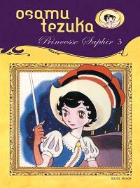 Princesse Saphir. Volume 3