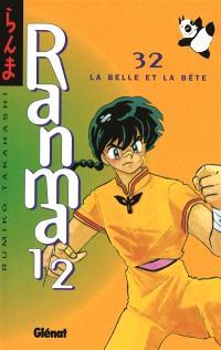 Ranma 1-2. Volume 32, La belle et la bête