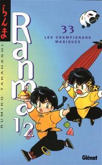 Ranma 1-2. Volume 33, Les champignons magiques