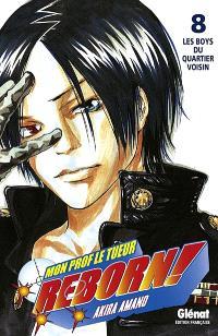 Reborn ! : mon prof le tueur. Volume 8, Les boys du quartier voisin