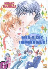 Rien n'est impossible !. Volume 2