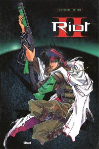 Riot. Volume 2