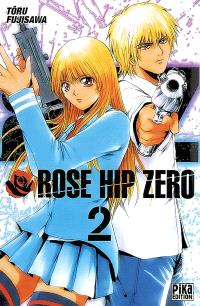 Rose Hip Zero. Volume 2