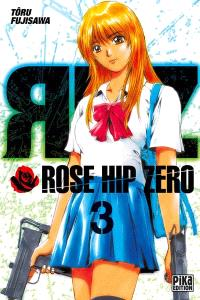 Rose Hip Zero. Volume 3