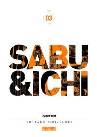 Sabu & Ichi. Volume 3