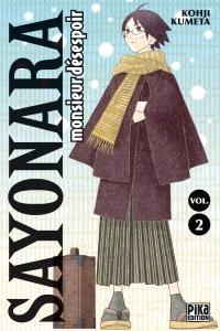 Sayonara monsieur Désespoir. Volume 2
