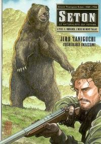 Seton : le naturaliste qui voyage. Volume 4, Monarch, l'ours du mont Tallac