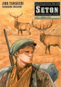 Seton : le naturaliste qui voyage. Volume 3, Sandhill stag'