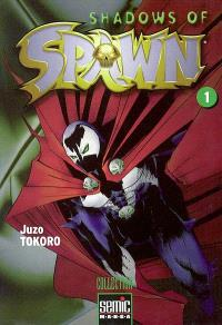 Shadows of Spawn. Volume 1