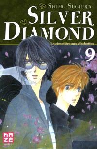 Silver Diamond. Volume 9, Le cimetière aux clochettes