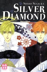 Silver Diamond. Volume 11, Noir et blanc