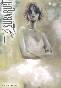 Subaru, danse vers les étoiles !. Volume 1