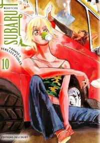 Subaru, danse vers les étoiles !. Volume 10