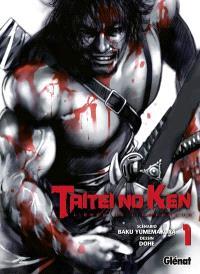 Taitei no ken : l'épée de l'empereur. Volume 1