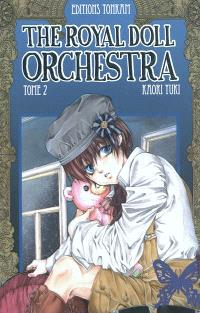 The royal doll orchestra. Volume 2