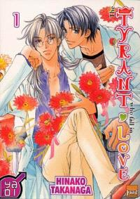 The tyrant who fall in love. Volume 1