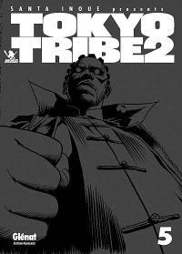 Tokyo Tribe 2. Volume 5