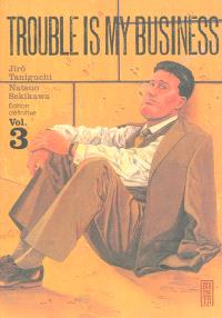Trouble is my business. Volume 3