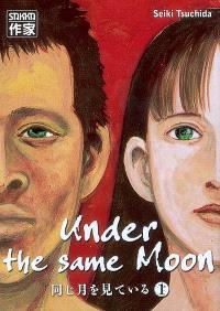 Under the same moon. Volume 1