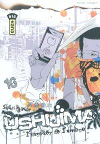 Ushijima, l'usurier de l'ombre. Volume 16