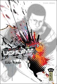 Ushijima, l'usurier de l'ombre. Volume 3