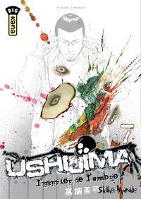 Ushijima, l'usurier de l'ombre. Volume 7