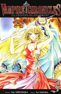 Vampire chronicles : la légende du roi déchu. Volume 3