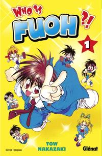 Who is Fuoh. Volume 1