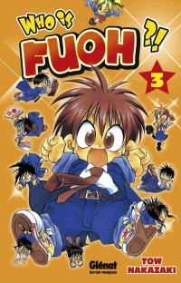 Who is Fuoh. Volume 3