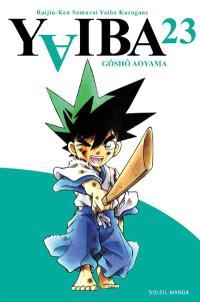 Yaiba : raijin-ken samurai Yaiba kurogane. Volume 23