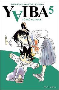 Yaiba : raijin-ken samurai Yaiba kurogane. Volume 5