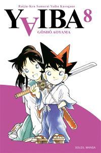 Yaiba : raijin-ken samurai Yaiba kurogane. Volume 8