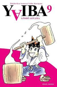 Yaiba : raijin-ken samurai Yaiba kurogane. Volume 9