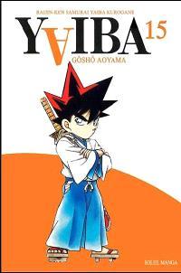Yaiba : raijin-ken samurai Yaiba kurogane. Volume 15