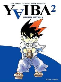 Yaiba : raijin-ken samurai Yaiba kurogane : tomes 1 et 2