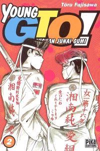 Young GTO ! : Shonan junaï gumi. Volume 2